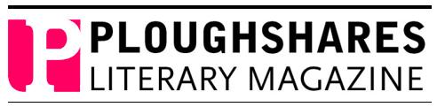 Ploughshares Literary Magazine
